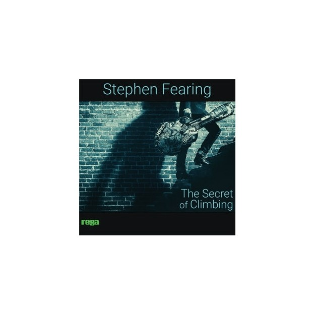 Disque vinyle Stephen Fearing - The Secret Of Climbing
