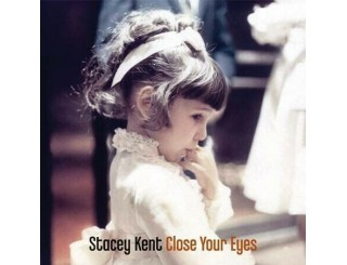 Disque vinyle Stacey Kent - Close to the Eyes - 2LP - CJS9737