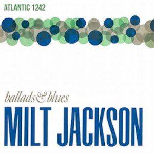 Disque vinyle Speakers Corner - Milt Jackson - Ballads and Blues