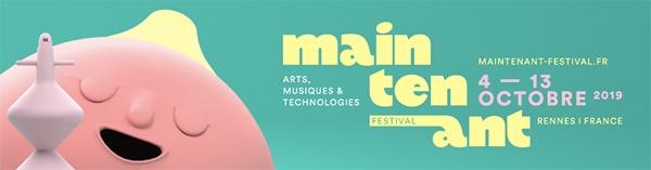Festival Maintenant 2019