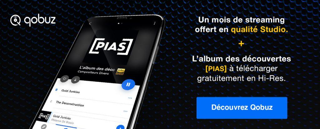 1 mois offert à Qobuz Studio et 1 album PIAS à télécharger