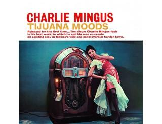 Disque vinyle Mingus - Tijuana Moods