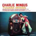 Mingus - Tijuana Moods vinyl record