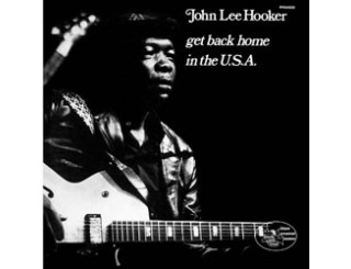 Disque vinyle John Lee Hooker - Get Back Home In The USA