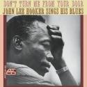 John Lee Hooker - Don't Turn Me From Your Door vinyl record