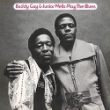 Buddy Guy & Junior Wells - Play The Blues vinyl record