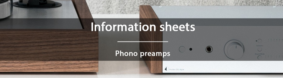 Information sheets - Phono preamps