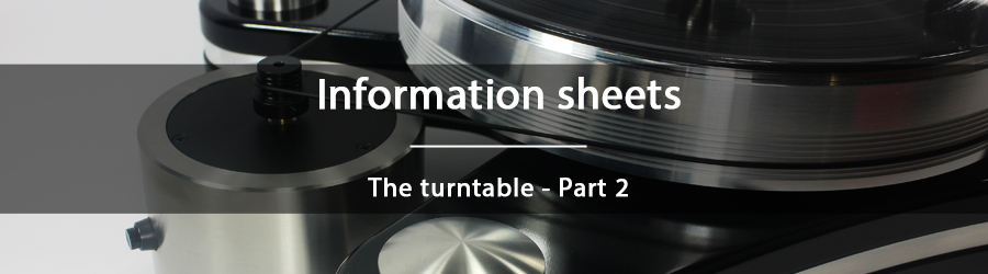 Information sheets - The turntable - part 2
