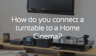 How to connect a turntable to a home-cinema?
