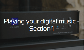 Playing your digital music - Section 1