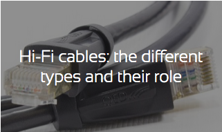 Audio cables: the different types and their role