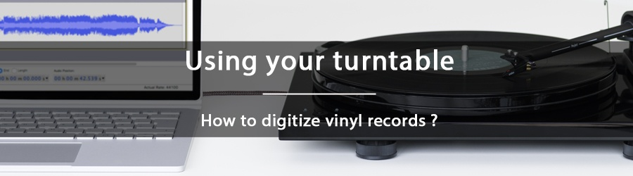 How to digitize vinyl records ?