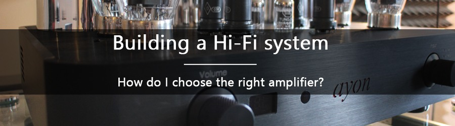 How do you choose the amplifier ?