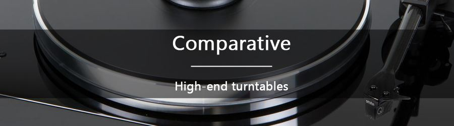 Comparison : High-end turntables