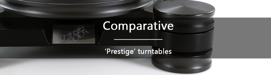 Comparison: turntables in the Prestige range