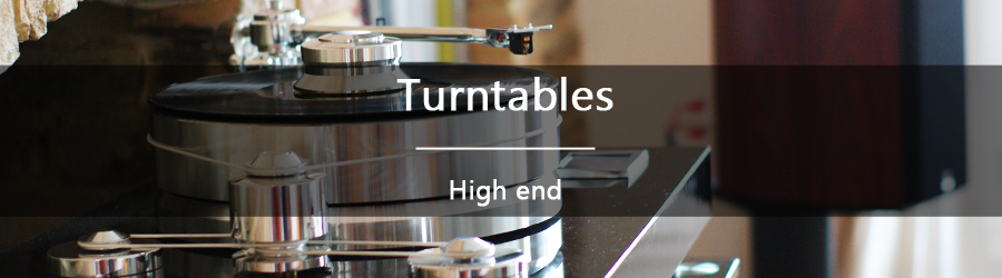 Turntables - High end