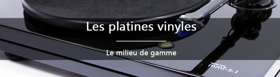 Les platines vinyles - le milieu de gamme