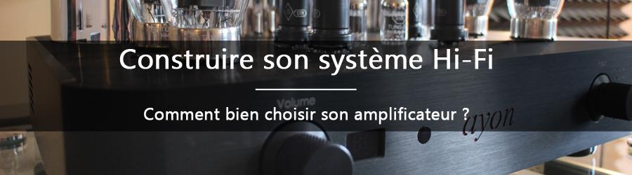 Comment bien choisir son amplificateur ?