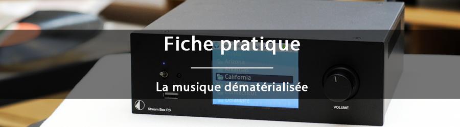 Fiche pratique - La musique dématérialisée