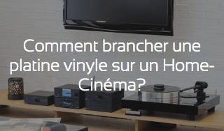 Comment brancher une platine vinyle sur un home-cinéma ?