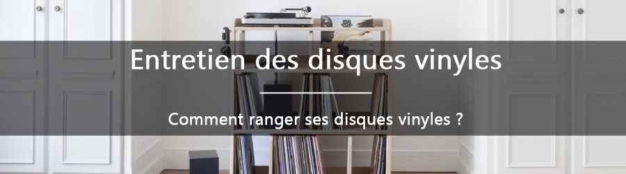 comment ranger ses disques vinyles. Black Bedroom Furniture Sets. Home Design Ideas
