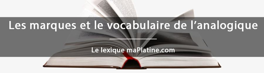 Le lexique maPlatine.com