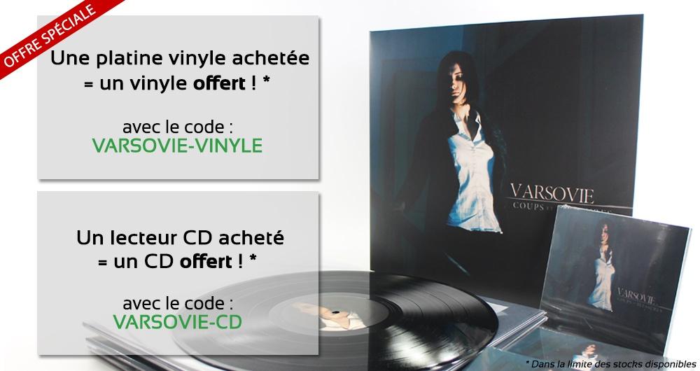En ce moment, pour l'achat d'une platine vinyle, on vous offre un disque vinyle de VARSOVIE