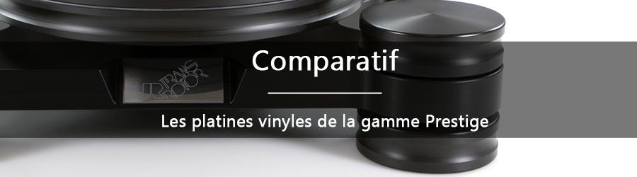 Comparatif: les platines vinyles de la gamme Prestige