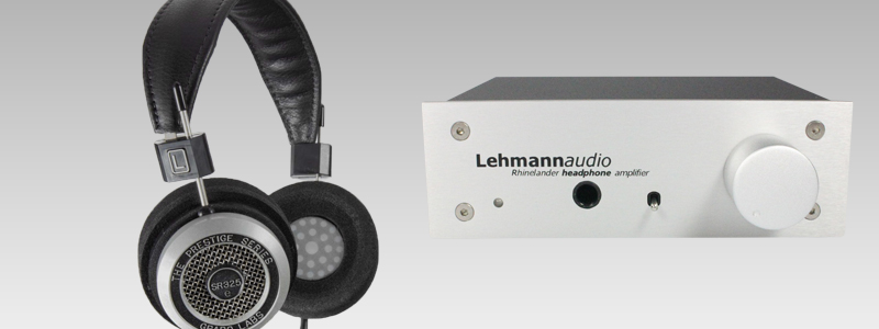 Listening a Grado SR325e Hi-Fi headphones with a Lehmann Audio Rhinelander headphone amp