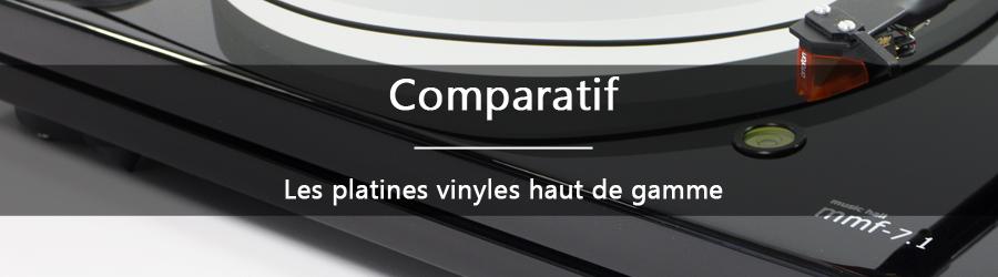 Comparatifs platines vinyles haut de gamme