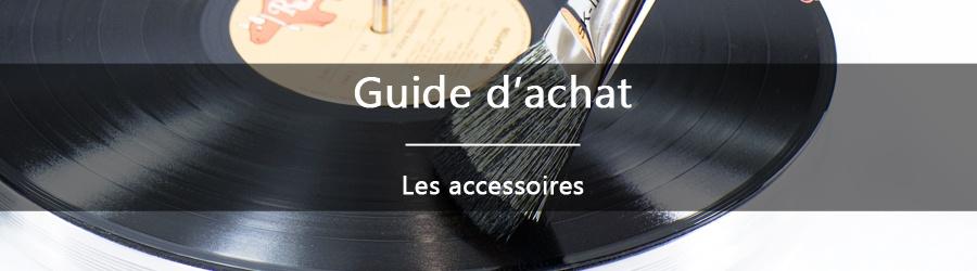 Guide d'achat : les accessoires